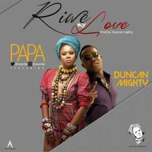 Papa - RiweLove Ft. Duncan Mighty